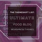ultimate foodblog themes