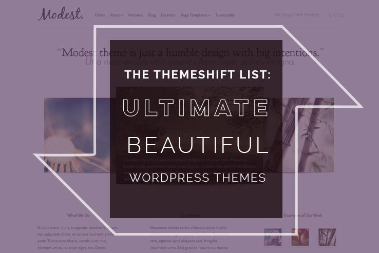 ultimate beautiful themes