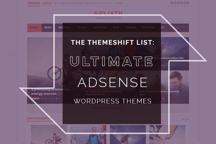 26 Adsense Optimized Wordpress Themes For 2019