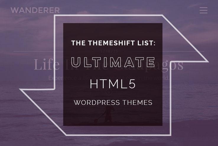 35+ Best html5 WordPress Themes 2018