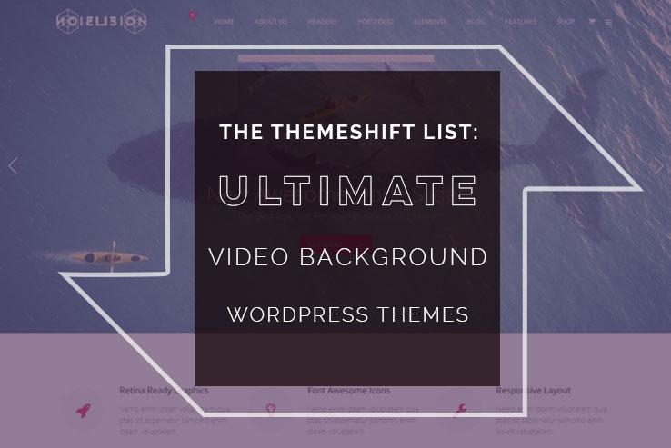 25+ Impressive video background wordpress themes 2019
