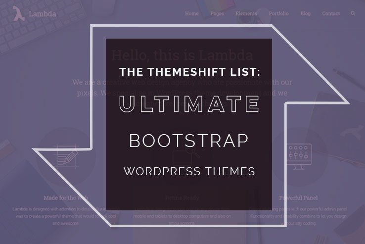 43+ Well Built WordPress Bootstrap Themes 2018