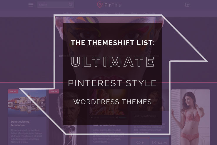 Pinterest Style WordPress Themes